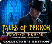 Tales of Terror: Estate of the Heart Collector's Edition